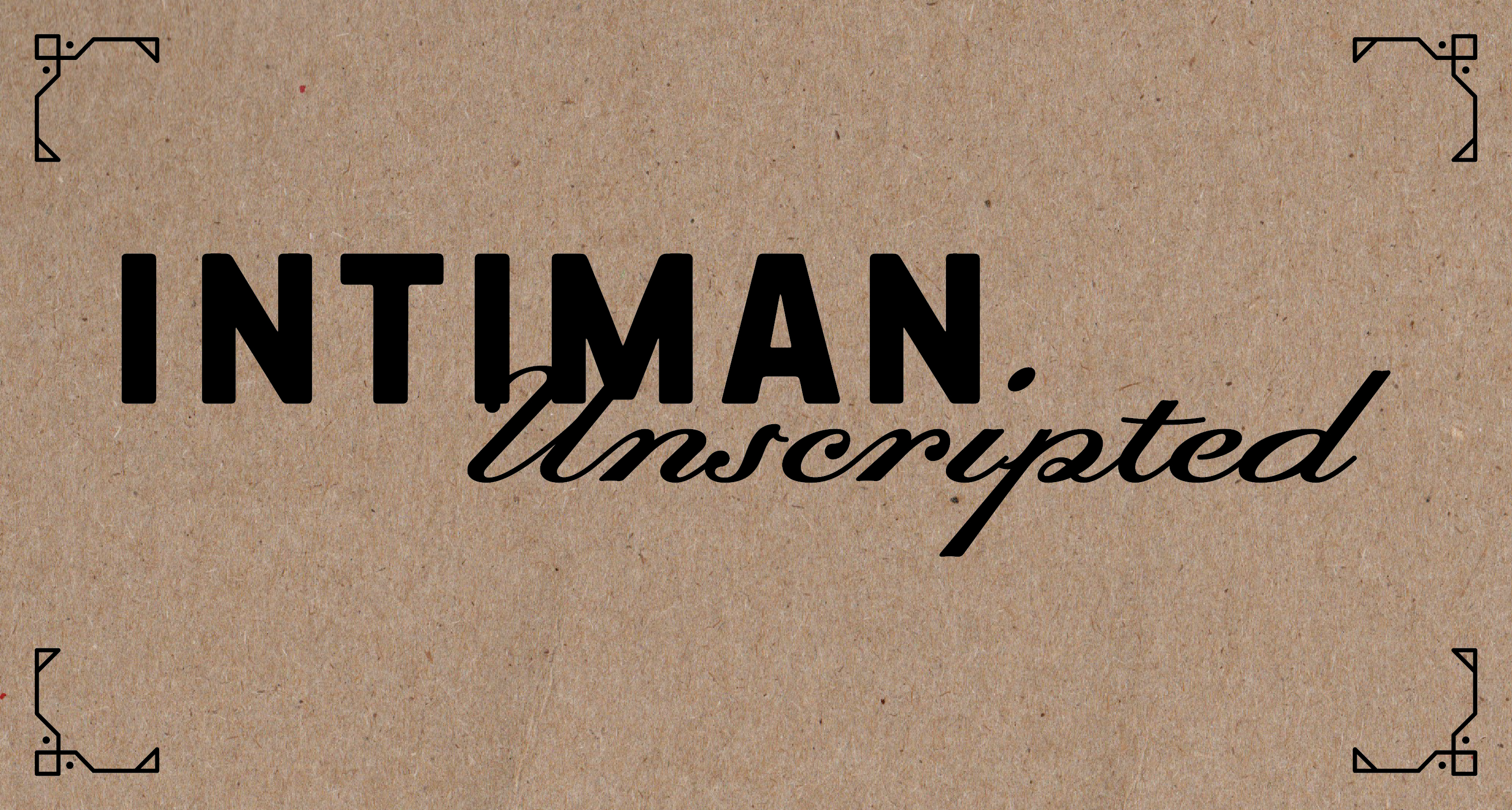 IntimanUnscriptedTitleTreatment-03a-03-1